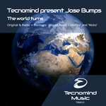 TECNOMIND presents JOSE BUMPS - The World Turns (Front Cover)