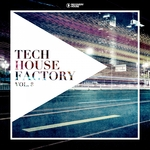Tech House Factory Vol 8