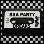Ska Party Breaks Vol 01