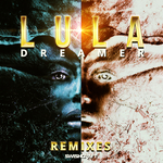 LULA - Dreamer (Remixes) (Front Cover)