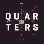 Quarters EP Part 2