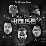 312 House Society: A Taste Of House