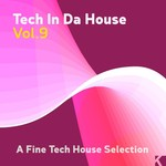 Various: Tech In Da House Vol 9 (unmixed tracks)