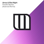 AMOS & RIOT NIGHT - Parallel Worlds (Asteroid remix) (Front Cover)