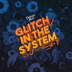 Various: Glitch In The System (Explicit)