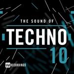 The Sound Of Techno Vol 10