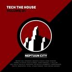 Tech The House - Volume 01