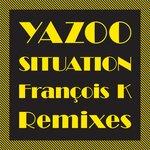 Situation (The Francois K Remixes)