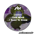 Cold Wind/I Need To Know