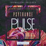 Loopmasters: Psytrance Pulse (Sample Pack WAV/APPLE/LIVE/REASON)