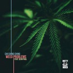 Weed Problems (Explicit)