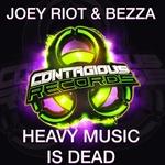 Heavy Music Is Dead