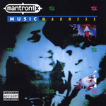 MANTRONIX - Music Madness (Front Cover)