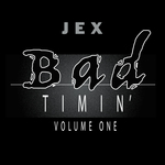 Bad Timin Vol 1