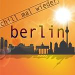 Berlin: Chill Mal Wieder (unmixed Tracks)