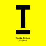 Mambo Brothers: Sundogs