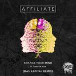 Change Your Mind (Das Kapital Remix)