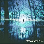 Melancholic/W