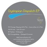 Dystopian Dispatch EP