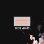 Deep & Melody