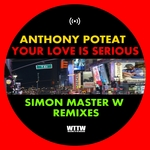 Your Love Is Serious (Simon Master W Remixes)