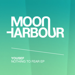 Yousef: Nothing To Fear EP