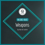Mycrazything Records: Melodic House Weapons By Alan De Laniere (Sample Pack WAV)
