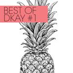 BEST OF DKAY #1
