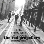 The Fragility Of Love/Collected Works