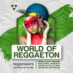 World Of Reggaeton (Sample Pack WAV/APPLE/LIVE/REASON)