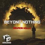 Beyond Nothing