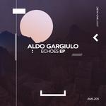 ALDO GARGIULO - Echoes EP (Front Cover)