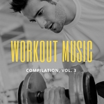 VARIOUS - Workout Music Vol 3 (Front Cover)