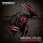 MENTAL CRUSH - Death Dealers (Front Cover)