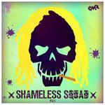 Shameless Squad Vol 1