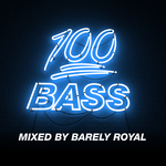 100% Bass - Mixed By Barely Royal