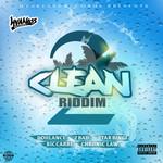 2 Clean Riddim (Explicit)