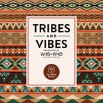 Tribes & Vibes