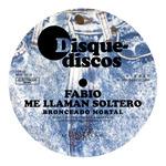 FABIO ME LLAMAN SOLTERO - Bronceado Mortal (Front Cover)