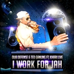 I Work For Jah