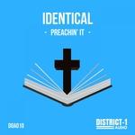 IDENTICAL - Preachin' It (Front Cover)