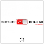 From Techno To Techno Vol 2