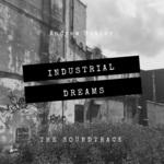 Industrial Dreams