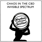 CHAOS IN THE CBD - Invisible Spectrum (Front Cover)