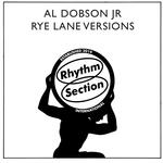 AL DOBSON JR - Rye Lane Versions (Front Cover)