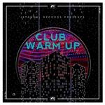 Club Warm Up