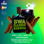 Bwa Bande Riddim