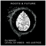 Level Di Vibes/No Justice