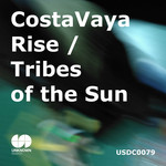 COSTA VAYA - Rise/Tribes Of The Sun (Front Cover)