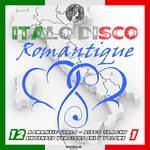 Italo Disco Romantique Vol 1 (Extended Romantique Mixes)